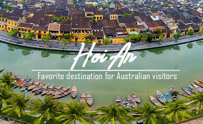 Hoi An - Vietnam's favorite destination for Australian visitors