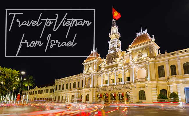 Travel to Vietnam from Israel