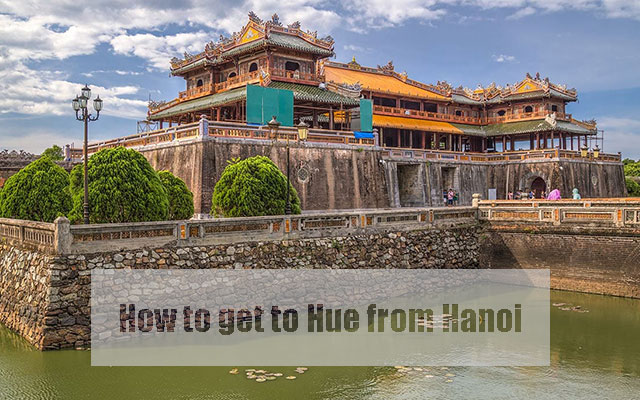 How to get to Hue from Hanoi